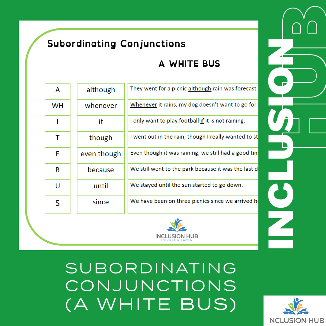 Subordinating Conjunctions (A WHITE BUS)